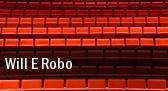 Will E Robo tickets