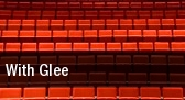 With Glee Kirk Theater tickets
