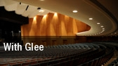 With Glee tickets