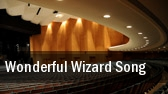Wonderful Wizard Song tickets