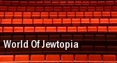 World Of Jewtopia Coral Springs Center For The Arts tickets