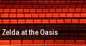 Zelda at the Oasis tickets