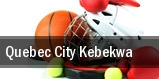 Quebec City Kebekwa tickets