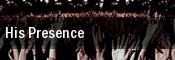 His Presence Berklee Performance Center tickets