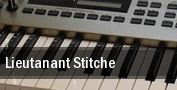 Lieutanant Stitche tickets