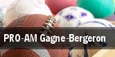 PRO-AM Gagne-Bergeron tickets
