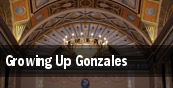 Growing Up Gonzales tickets