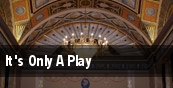 It's Only A Play New York tickets