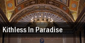 Kithless In Paradise tickets