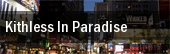 Kithless In Paradise New York tickets