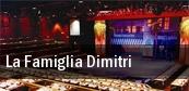 La Famiglia Dimitri tickets