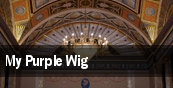 My Purple Wig tickets