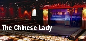 The Chinese Lady tickets