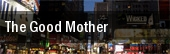 The Good Mother New York tickets