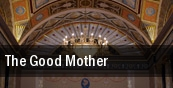 The Good Mother tickets