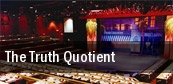 The Truth Quotient tickets