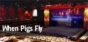 When Pigs Fly tickets