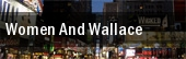 Women And Wallace New York tickets