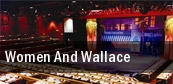 Women And Wallace The Studio Theatre tickets