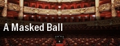 A Masked Ball Kennedy Center Opera House tickets