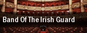 Band Of The Irish Guard Times Union Ctr Perf Arts Moran Theater tickets
