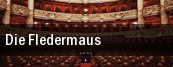 Die Fledermaus The Center For The Performing Arts tickets