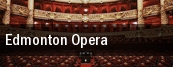 Edmonton Opera tickets