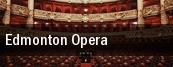 Edmonton Opera Northern Alberta Jubilee Auditorium tickets