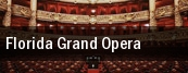 Florida Grand Opera Au tickets