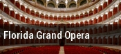Florida Grand Opera Miami tickets