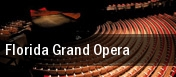 Florida Grand Opera Ziff Opera House At The Adrienne Arsht Center tickets
