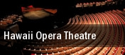 Hawaii Opera Theatre tickets
