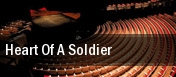 Heart of a Soldier tickets