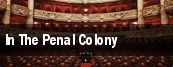 In The Penal Colony tickets