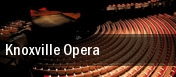 Knoxville Opera Knoxville tickets