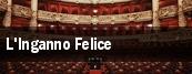 L'Inganno Felice tickets
