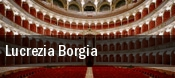 Lucrezia Borgia Kennedy Center Opera House tickets