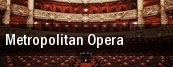 Metropolitan Opera Metropolitan Opera at Lincoln Center tickets
