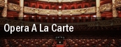 Opera A La Carte tickets