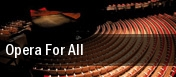 Opera for All! tickets