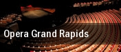 Opera Grand Rapids Grand Rapids tickets