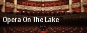 Opera On The Lake Bradley Fair Plaza tickets