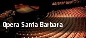 Opera Santa Barbara Santa Barbara tickets