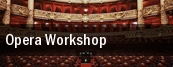 Opera Workshop Plaza Del Sol Performance Hall tickets