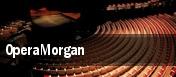 OperaMorgan tickets