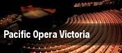 Pacific Opera Victoria tickets