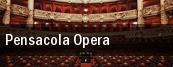 Pensacola Opera tickets