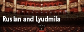 Ruslan and Lyudmila tickets