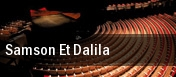 Samson Et Dalila Mahalia Jackson Theater for the Performing Arts tickets