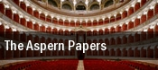 The Aspern Papers Dallas tickets